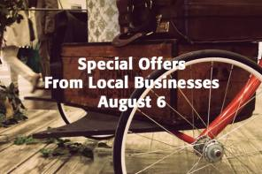 Special Offers From Local Businesses – August 6